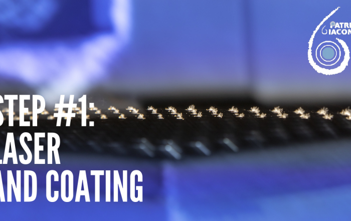 Step #1: Laser and Coating - Antivibration Patrini